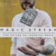 Magic Stream : Le netflix de la magie